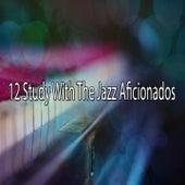 12 Study with the Jazz Aficionados de Peaceful Piano
