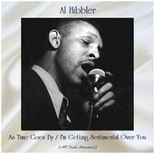 As Time Goes By / I'm Getting Sentimental Over You (Remastered 2020) by Al Hibbler