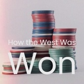 How the West Was Won by Various Artists