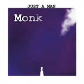 Just a Man de Monk