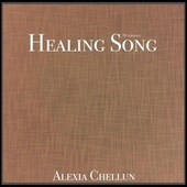 Healing Song (Extended Version) von Alexia Chellun
