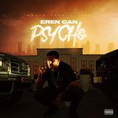 Psycho by Eren Can