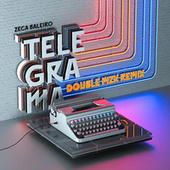 Telegrama (Double MZK Remix) by Zeca Baleiro