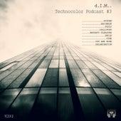 Technocolor Podcast #3 de D.I.M.