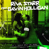 If I Could Only Be Sure Remix EP by Riva Starr