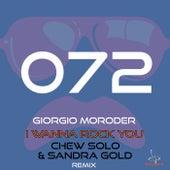 I Wanna Rock You (Chew Solo & Sandra Gold Remix) de Giorgio Moroder