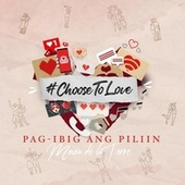 Pag-ibig ang Piliin (Choose To Love) by Moira Dela Torre