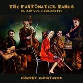The Fantômatick Bands (Dr. Zab, Vol. 2 - Remastered) de Thierry Zaboitzeff