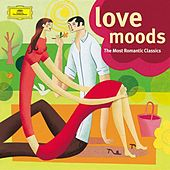 Love Moods - The Most Romantic Classics di Various Artists