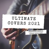 Ultimate Covers 2021 von Francesco Digilio