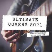 Ultimate Covers 2021 de Francesco Digilio