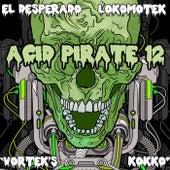 Acid Pirate 12 von Vorteks