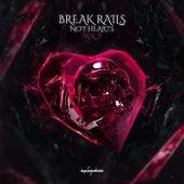 Break Rails Not Hearts Vol. 2 by Various Artists