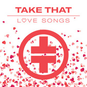Love Songs by Take That