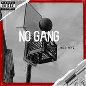 No Gang by Woo Reyz