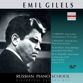 Mozart, Debussy & Others: Piano Works (Live) by Emil Gilels