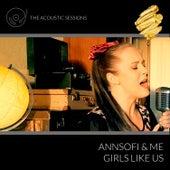 Girls Like Us (Acoustic) von Annsofi