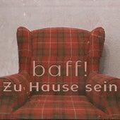 Zu Hause sein by Baff