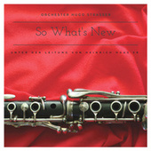 So What's New by Orchester Hugo Strasser