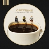 Caffeine by Fly by Midnight
