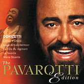 The Pavarotti Edition, Vol.1: Donizetti von Luciano Pavarotti