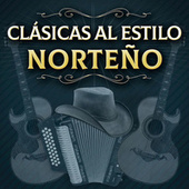 Clásicas Al Estilo Norteño de Various Artists
