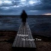 The Longest Time by Vähäpojat
