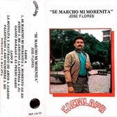 Se Marchó Mi Morenita de José Flores