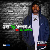 Streets Vs Commercial 100 Song Collection, Pt. 1 by Rich The Factor