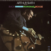 Bach, Bacharach, Bluegrass & Boogie by Arthur Smith