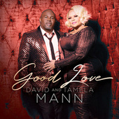 Good Love by Tamela Mann