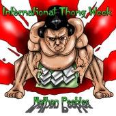 International Thong Week de Nathan Peebles