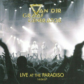 Live at the Paradiso 14:04:07 (Live at the Paradiso, 2007) by Van Der Graaf Generator