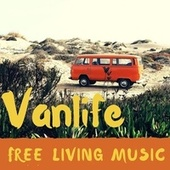Vanlife Free Living Music: Go Wild Playing This Electric Guitar Music de Various Artists