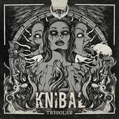Tripolar by Knibal
