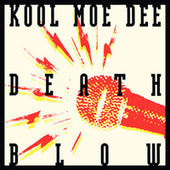 Death Blow by Kool Moe Dee