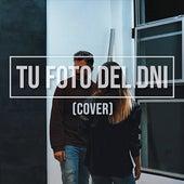 Tu Foto del Dni (Cover) de Ene Rodrigo