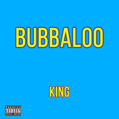 Bubbaloo von King
