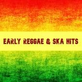 Early Reggae & Ska Hits by Various Artists