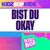 Bist du Okay by KIDZ BOP Kids