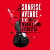 I Can Break Your Heart (Live With Wonderland Orchestra) von Sunrise Avenue