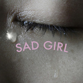 Sad Girl von Various Artists