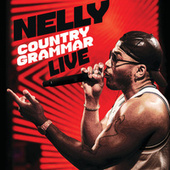 Country Grammar (Live) by Nelly