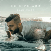 Desesperado (Español) by Evan Craft