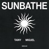 Sunbathe de Tainy