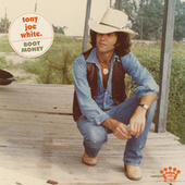 Boot Money by Tony Joe White