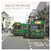 Hollywood Stars (Single Mix) by Wills & The Willing