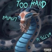 Too Hard by Bash617