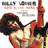 Love Is The Hero by Billy Squier