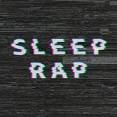 Sleep Rap by Various Artists